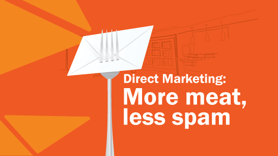 Direct Marketing – More Meat, Less Spam