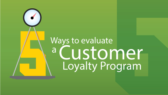 Which is the greatest, the 5 cent, 10 cent, loonie or toonie? 5 Ways to evaluate what your customer loyalty program is worth